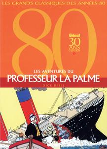Les Aventures du Professeur La Palme - Intégrale - Tome 1-3