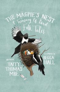 The Magpie's Nest: A Treasury of Bird Folk Tales