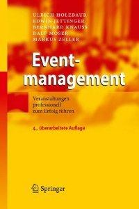 Eventmanagement: Veranstaltungen professionell zum Erfolg führen (repost)