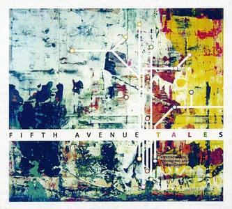 Fifth Avenue - Tales (2015)