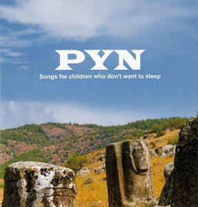 PYN - Songs for children who don't want to sleep (2015)
