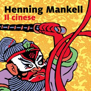 «Il cinese» by Henning Mankell