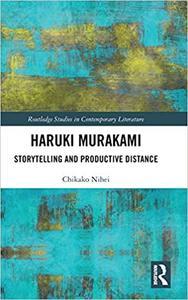 Haruki Murakami: Storytelling and Productive Distance