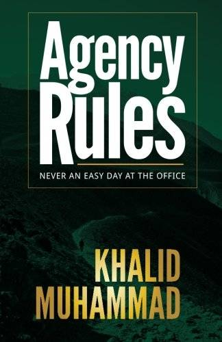 Agency Rules - Never an Easy Day at the Office (Volume 1)
