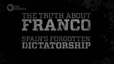 PBS - The Truth about Franco: Spain's Forgotten Dictatorship (2019)
