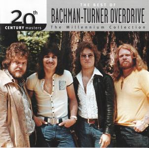 Bachman, Turner Overdrive - 20th Century Masters - The Millennium Collection; The Best of BTO (2000)