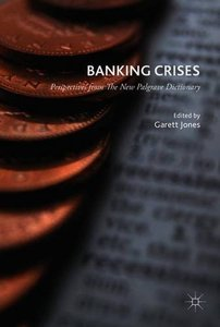 Banking Crises: Perspectives from The New Palgrave Dictionary (repost)