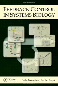 Feedback Control in Systems Biology (repost)