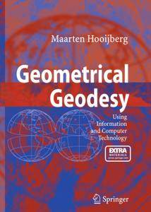 Geometrical Geodesy: Using Information and Computer Technology (Repost)
