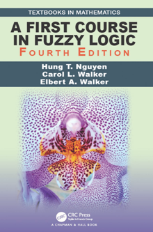 A First Course in Fuzzy Logic, Fourth Edition