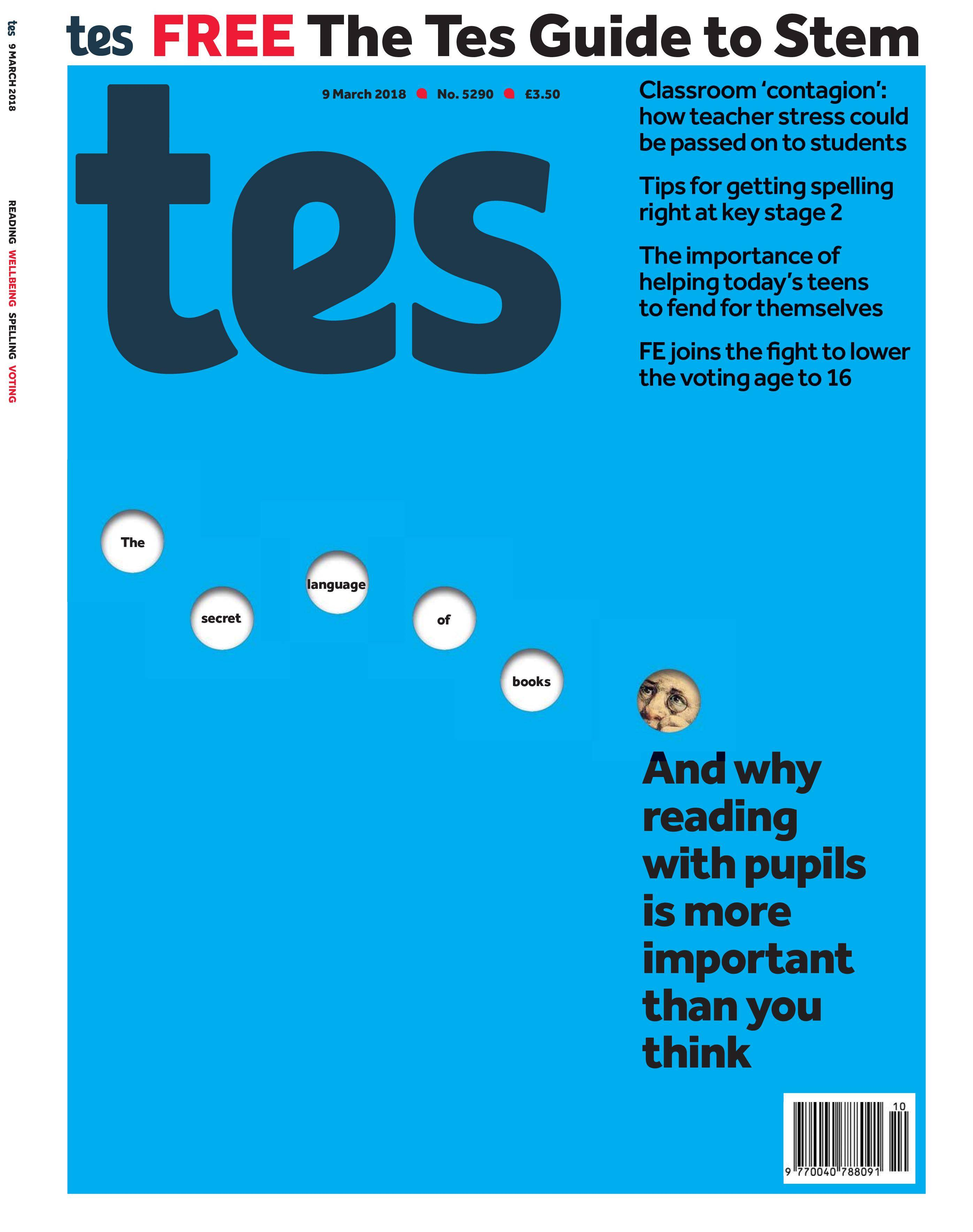 Times Educational Supplement - March 09, 2018