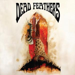 Dead Feathers - All Is Lost (2019)