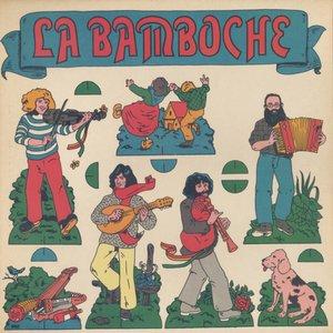 La Bamboche - Jeu À Monter Sans Colle (1976) Hexagone/883 005 - FR 1st Pressing - LP/FLAC In 24bit/96kHz