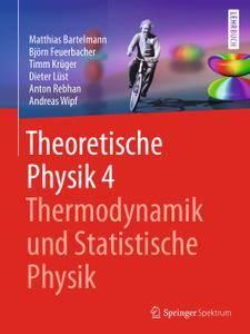 Theoretische Physik 4   Thermodynamik und Statistische Physik (Repost)