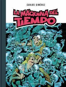 La máquina del tiempo, de Carlos Giménez