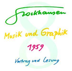Karlheinz Stockhausen - Text-CD 8 - Musik und Graphik 1959 (2007) {2CD Set Stockhausen-Verlag}