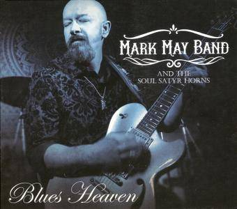 Mark May Band & The Soul Satyr Horns - Blues Heaven (2016)