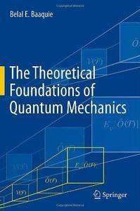 The Theoretical Foundations of Quantum Mechanics (Repost)