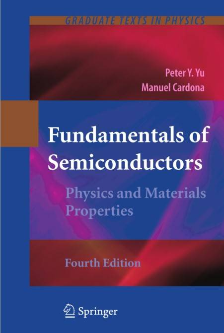Fundamentals of Semiconductors: Physics and Materials Properties, Fourth Edition (Repost)