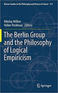 The Berlin Group and the Philosophy of Logical Empiricism