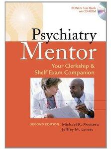 Psychiatry Mentor: Your Clerkship & Shelf Exam Companion, 2nd edition
