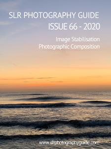 SLR Photography Guide - Issue 66 2020