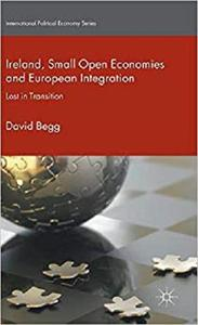 Ireland, Small Open Economies and European Integration [Repost]