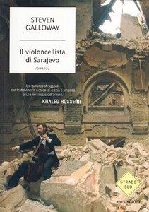Steven Galloway - Il violoncellista di Sarajevo (repost)