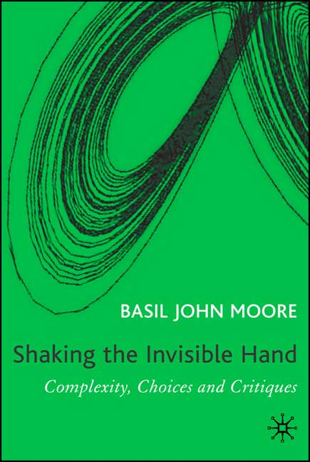 Shaking the Invisible Hand: Complexity, Choices and Critiques