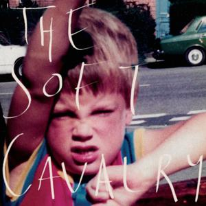 The Soft Cavalry - The Soft Cavalry (2019)