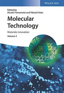 Molecular Technology, Volume 3: Materials Innovation