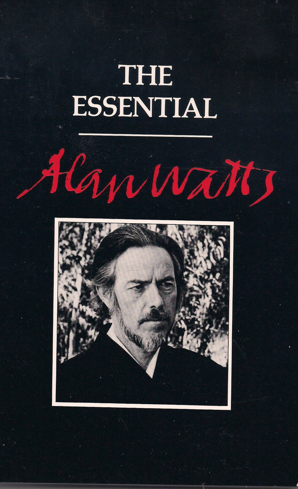 The Essential Alan Watts