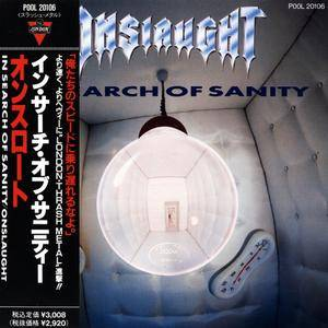 Onslaught - In Search Of Sanity (1989) [Japan 1st Press]