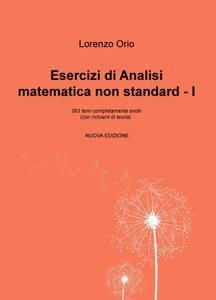 Esercizi di Analisi matematica non standard – Ia