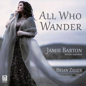 Jamie Barton, Brian Zeger - All Who Wander: Songs by Gustav Mahler, Antonin Dvorak, Jean Sibelius (2016)