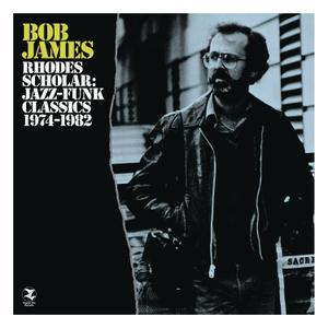 Bob James - Rhodes Scholar: Jazz-Funk Classics 1974-1982 (2CD) (2013)