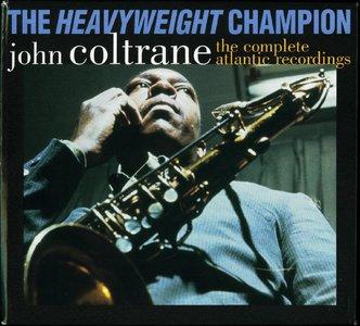 John Coltrane - The Heavyweight Champion: The Complete Atlantic Recordings {7CD Box Set Reissue 2013}