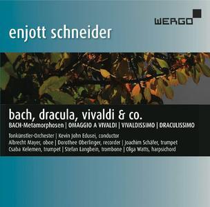 Kevin John Edusei, Tonkünstler-Orchester - Enjott Schneider: Bach, Dracula, Vivaldi & Co. (2016)