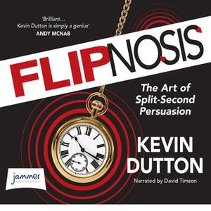 «Flipnosis» by Kevin Dutton