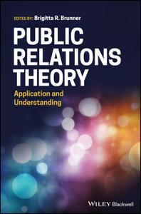 Public Relations Theory Application and Understanding