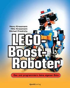 LEGO®-Boost-Roboter: Bau und programmiere deine eigenen Bots