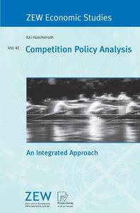 Competition Policy Analysis: An Integrated Approach