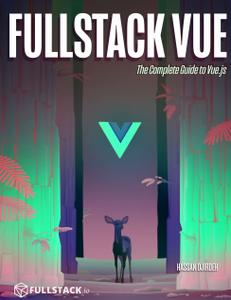 Fullstack Vue: The Complete Guide to Vue.js, Revision 9