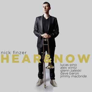 Nick Finzer - Hear & Now (2017)