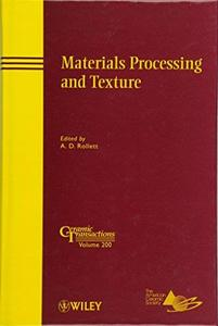 Materials Processing and Texture (Repost)