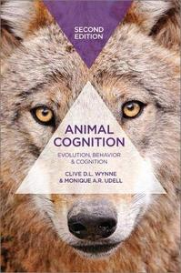 Animal Cognition: Evolution, Behavior and Cognition, 2nd Edition