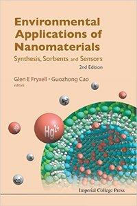 Environmental Applications of Nanomaterials: Synthesis, Sorbents and Sensors, 2nd Edition