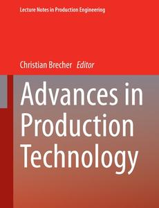 Advances in Production Technology (Repost)