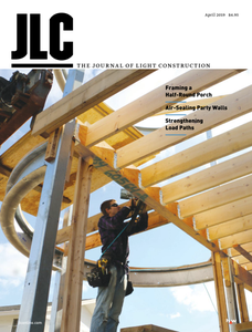 The Journal of Light Construction - April 2019
