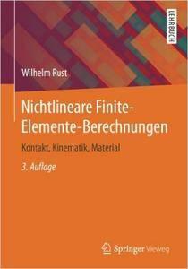 Nichtlineare Finite-Elemente-Berechnungen: Kontakt, Kinematik, Material (repost)
